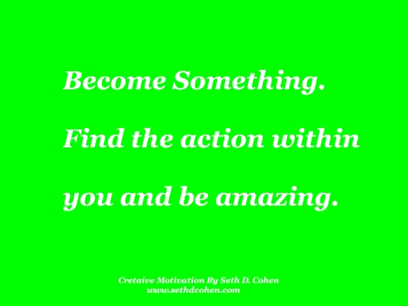 Become Something